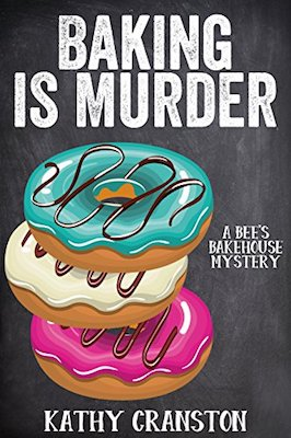 Baking is Murder by Kathy Cranston