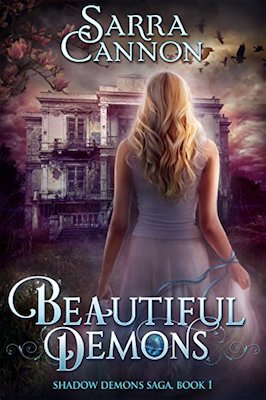 Beautiful Demons by Sarra Cannon