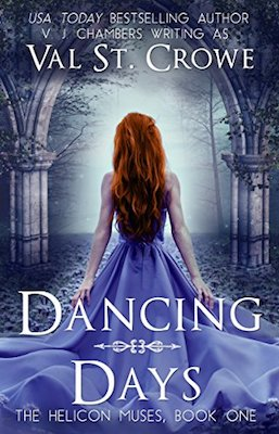 Dancing Days by Val St. Crowe