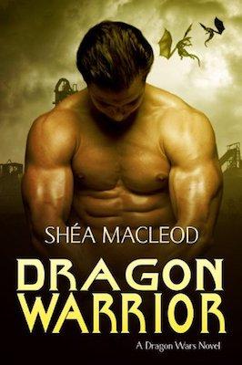 Dragon Warrior by Shéa MacLeod