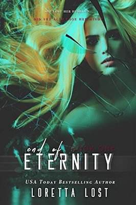 End of Eternity by Loretta Lost