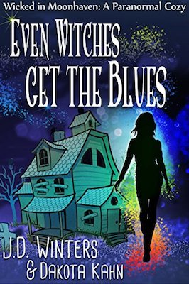 Even Witches Get the Blues by J.D. Winters