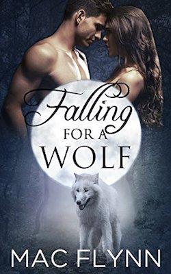 Falling For A Wolf by Mac Flynn