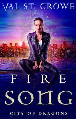 Fire Song by Val St. Crowe