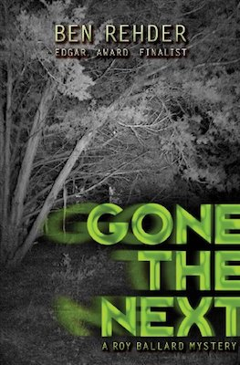 Gone The Next by Ben Rehder