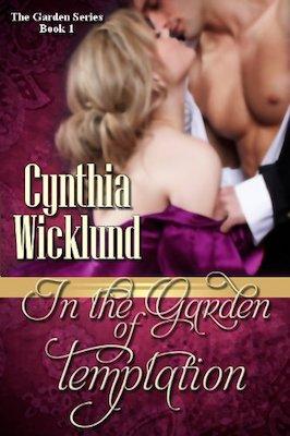 In the Garden of Temptation by Cynthia Wicklund