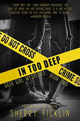 In Too Deep by Sherry D. Ficklin