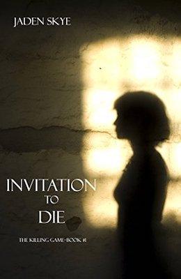 Invitation to Die by Jaden Skye