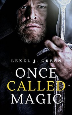 Once Called Magic by Lexel J. Green