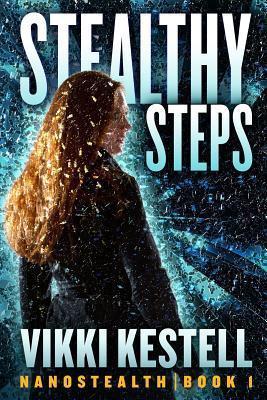 Stealthy Steps by Vikki Kestell