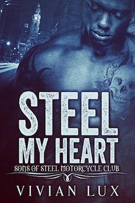 Steel My Heart by Vivian Lux