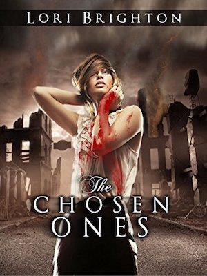 The Chosen Ones by Lori Brighton