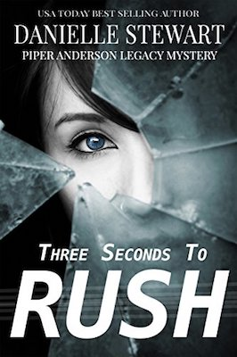 Three Seconds To Rush by Danielle Stewart