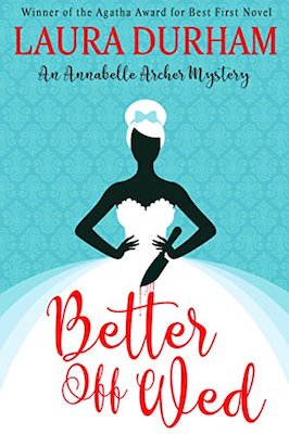 Better Off Wed by Laura Durham
