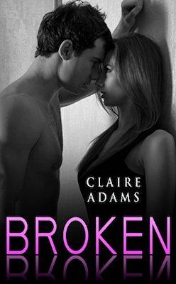 Broken by Claire Adams