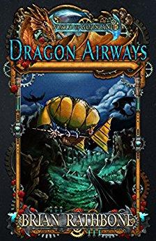 Dragon Airways by Brian Rathbone