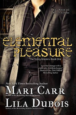 Elemental Pleasure by Mari Carr & Lila Dubois