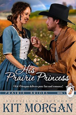 His Prairie Princess by Kit Morgan