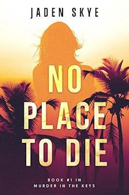 No Place to Die by Jaden Skye