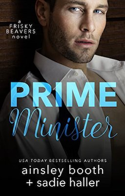Prime Minister by Ainsley Booth & Sadie Haller