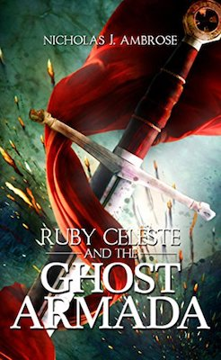 Ruby Celeste and the Ghost Armada by Nicholas J. Ambrose