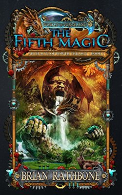 The Fifth Magic by Brian Rathbone