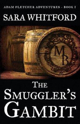 The Smuggler's Gambit by Sara Whitford