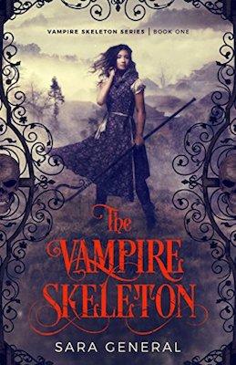 The Vampire Skeleton by Sara General