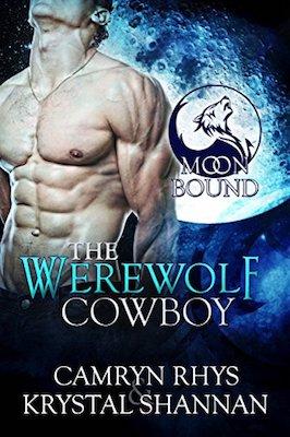 The Werewolf Cowboy by Camryn Rhys & Krystal Shannan