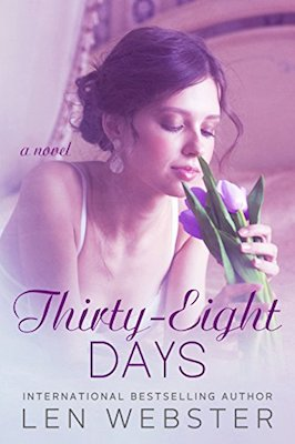 Thirty-Eight Days by Len Webster
