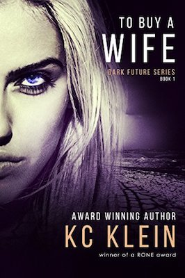 To Buy A Wife by K.C. Klein