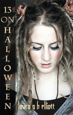 13 on Halloween by Laura A.H. Elliott