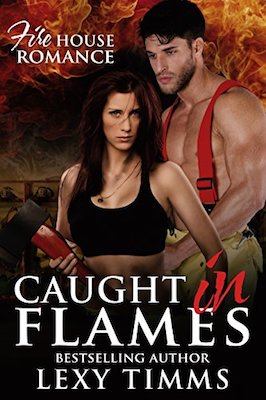 Caught in Flames by Lexy Timms