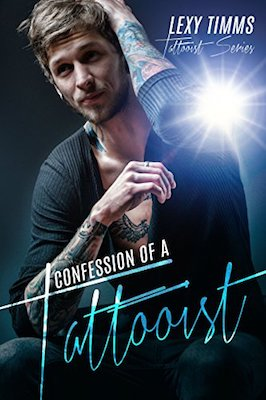 Confession of a Tattooist by Lexy Timms