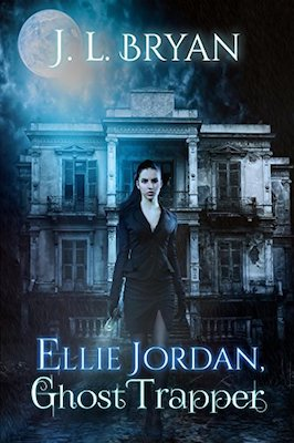 Ellie Jordan, Ghost Trapper by J.L. Bryan