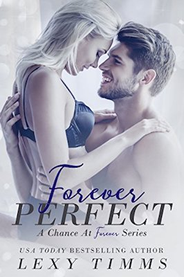 Forever Perfect by Lexy Timms