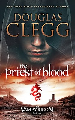 The Priest of Blood by Douglas Clegg