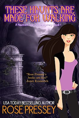 These Haunts are Made for Walking by Rose Pressey