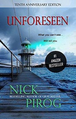 Unforeseen by Nick Pirog