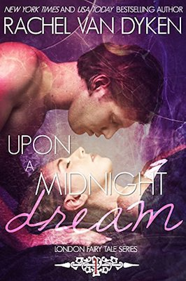 Upon a Midnight Dream by Rachel Van Dyken