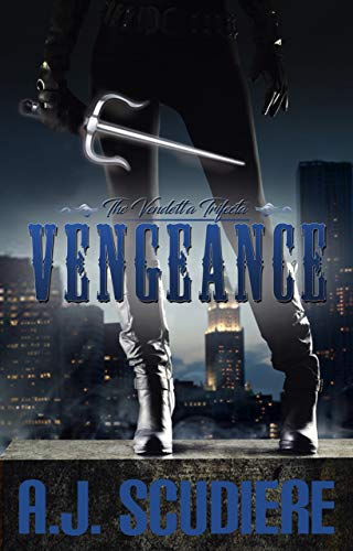 Vengeance by A.J. Scudiere