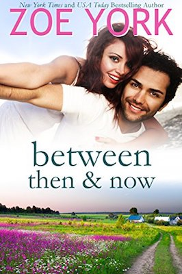 Between Then and Now by Zoe York