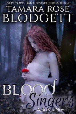 Blood Singers by Tamara Rose Blodgett