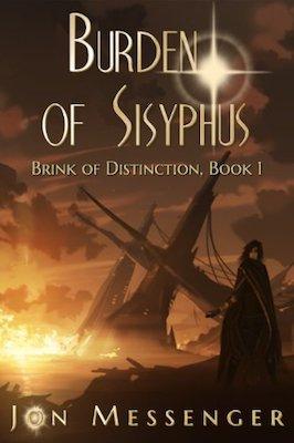 Burden of Sisyphus by Jon Messenger