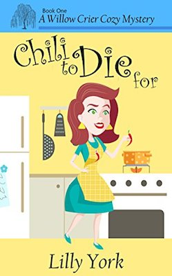 Chili to Die for by Lilly York