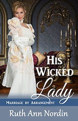His Wicked Lady by Ruth Ann Nordin