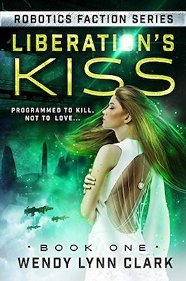 Liberation's Kiss by Wendy Lynn Clark