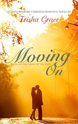 Moving On by Trisha Grace