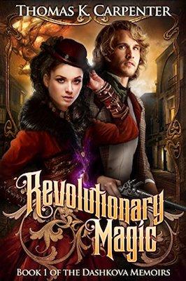 Revolutionary Magic by Thomas K. Carpenter