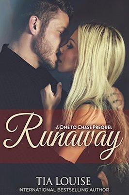 Runaway: A One to Chase Prequel by Tia Louise